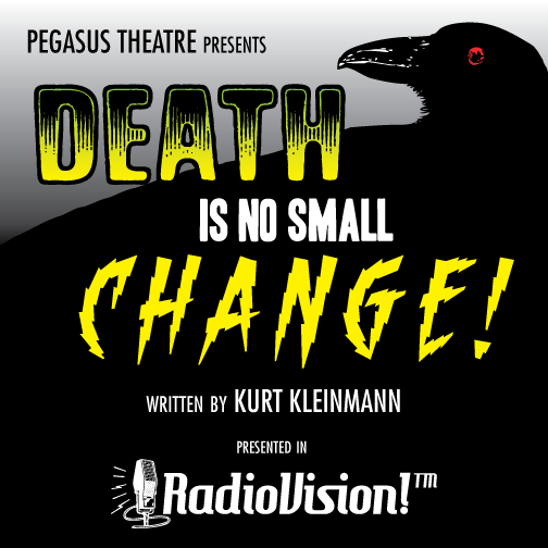 """Casting Announcement: """"Death Is No Small Change!"""""""